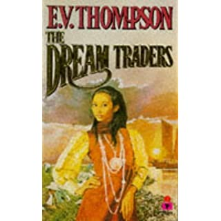 By E V Thompson The Dream Traders (1st Paperback Printing) [Mass Market Paperback]