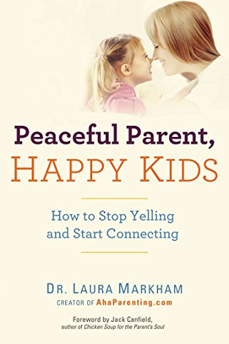 Peaceful Parent Happy Kids por Vv.Aa.