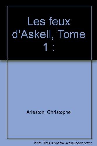 Les feux d'Askell, Tome 1 :