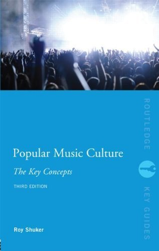 Popular Music Culture: The Key Concepts (Routledge Key Guides) by Roy Shuker (2012-01-14)