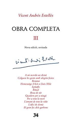 Obra completa III Vicent Andrés Estellés (Nova edició, revisada)