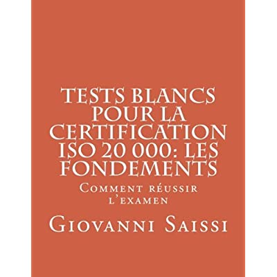 Tests blancs pour la certifcation ISO 20000: les fondements