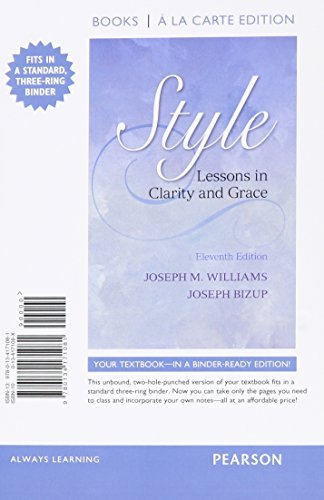 Style: Lessons in Clarity and Grace, Books a la Carte Edition Plus MyWritingLab with Pearson eText -- Access Card package (11th Edition) by Joseph M. Williams (2015-03-05)
