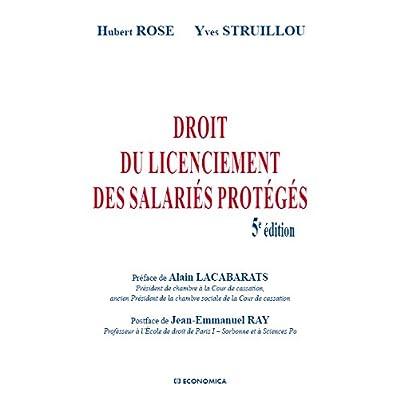 Droit du licenciement des salariés protégés, 5e éd.