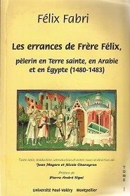Les Errances de frère Félix, pèlerinen Terre sainte, en Arabie et en Egypte, 1480-1483, numéro 1, Premier et deuxième traité