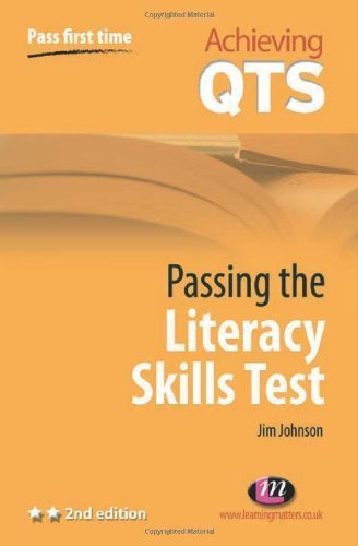 Passing the Literacy Skills Test (Achieving QTS Series) by Jim Johnson (2008-09-17)