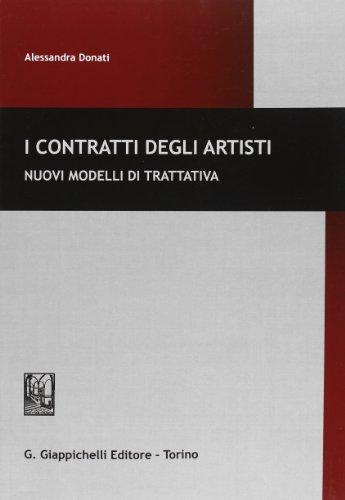 I contratti degli artisti. Nuovi modelli di trattativa