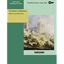 The Master of Ballantrae A Winter's Tale: [EasyRead Super Large 20pt Edition]
