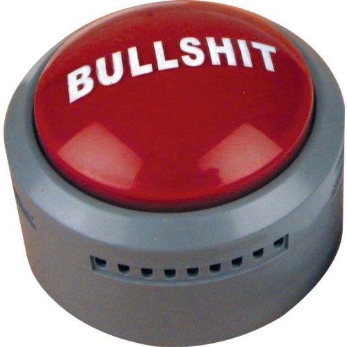 Botón con texto «Bullshit» [idioma español no garantizado]