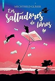 Los saltadores de libros par Mechthild Gläser