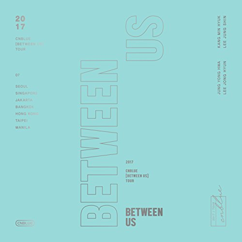 CNBLUE [BETWEEN US] TOUR DVD (Cnblue Dvd)