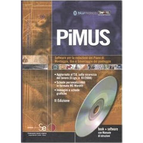 PiMUS. Software per la redazione del piano di montaggio, uso