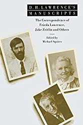 D. H. Lawrence's Manuscripts: The Correspondence of Frieda Lawrence, Jake Zeitlin and Others