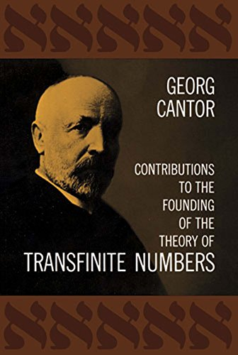 Contributions to the Founding of the Theory of Transfinite Numbers (Dover Books on Mathematics) (English Edition) por Georg Cantor