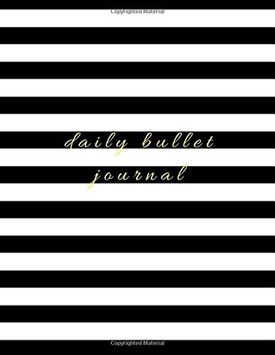 Daily Bullet Journal: Dot Journal, Dotted Notebook, Large Sketchbook - (8.5 x 11) 150 Dotted  Pages - Glossy Soft Cover (Planner Kate Spade)