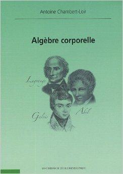 Algèbre corporelle de Antoine Chambert-Loir ( 4 mai 2005 )