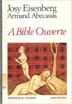 A Bible ouverte de Josy Eisenberg,Armand Abcassis,Benjamin Gross ( 1 avril 1978 )
