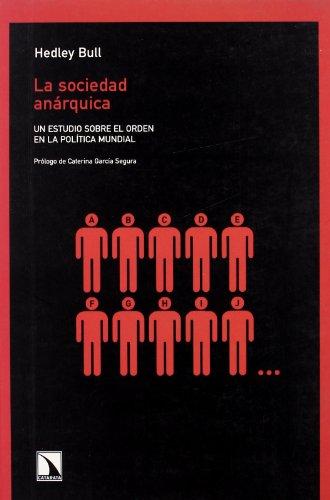 Sociedad Anarquica,La (Colección mayor) por Hedley Bull