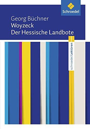 Schroedel Lektüren: Georg Büchner: Woyzeck / Der Hessische Landbote: Textausgabe