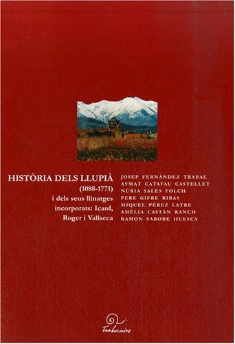 Historia dels Llupia (1088-1771) : I dels seus llinatges incorporats : Icard, Roger i Vallseca, édition en langue catalane