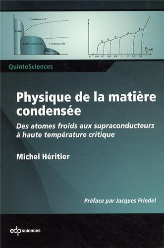 Physique de la matière condensée : Des atomes froids aux supraconducteurs à haute température critique