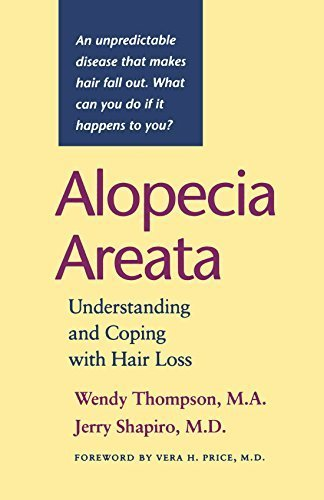 Alopecia Areata: Understanding and Coping with Hair Loss by Wendy Thompson (2000-03-03)