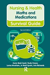 Maths and Medications (Nursing and Health Survival Guides) by Routledge