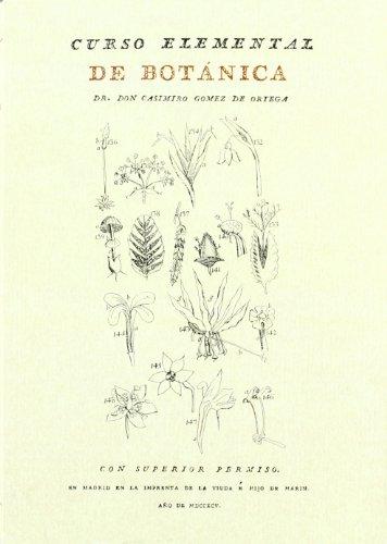 Curso elemental de botanica (Facsimiles De Edic. Unicas)