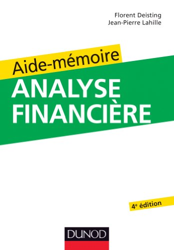 Aide-mmoire d'analyse financire - 4e dition