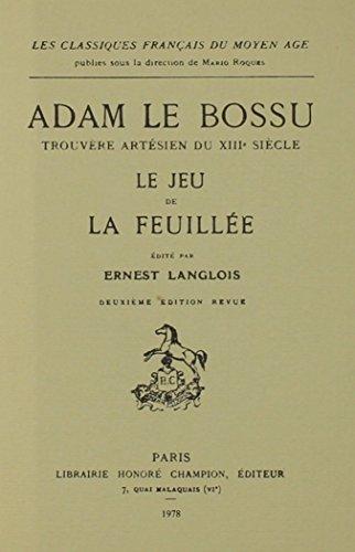 adam-le-bossu-trouvere-artesien-du-xiiieme-siecle-le-jeu-de-la-feuillee