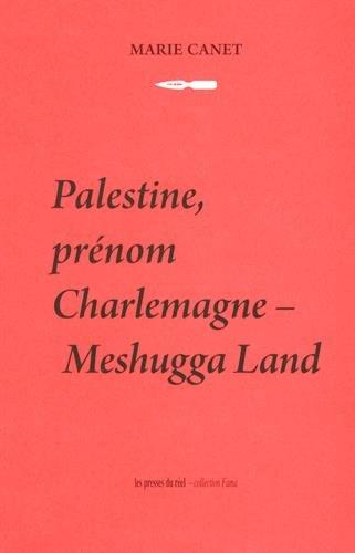 Palestine, prénom Charlemagne - Meshugga Land