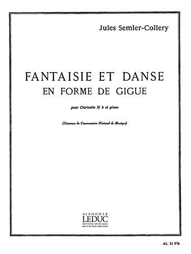 FANTAISIE ET DANSE EN FORME DE GIGUE (CLAR. ET ORCH.) CLARINETTE ET PIANO