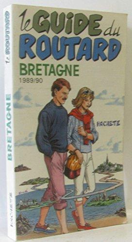 Bretagne (Le Guide du routard)