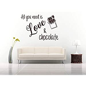 All you need is love and chocolate, Vinyl, Wandkunst Aufkleber, Wandbild, Aufkleber. Haus, Wanddekoration, Küche, Esszimmer.