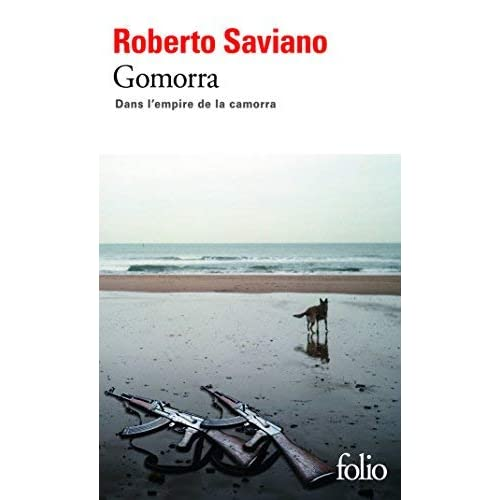 Gomorra: Dans l'empire de la camorra de Roberto Saviano ,Vincent Raynaud (Traduction) ( 17 septembre 2009 )