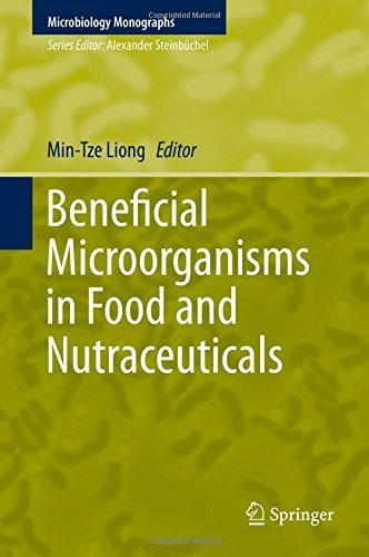 Beneficial Microorganisms in Food and Nutraceuticals (Microbiology Monographs) (2015-12-12) par unknown