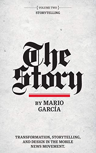 The Story: Volume II: Storytelling