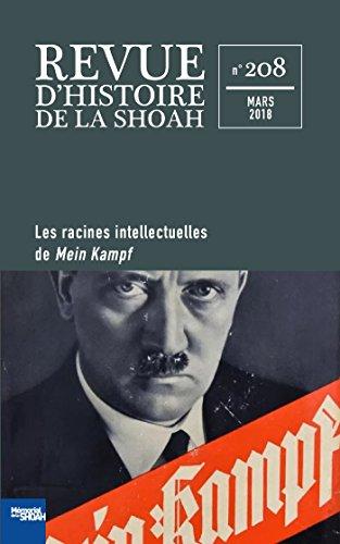Revue d'Histoire de la Shoah nº 208: Les racines intellectuelles de Mein Kampf