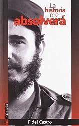 La Historia Me Absolvera by Fidel Castro (1999-12-02)