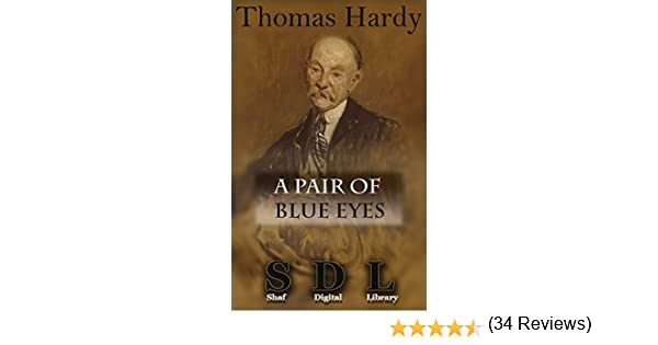 A pair of blue eyes annotated ebook thomas hardy amazon a pair of blue eyes annotated ebook thomas hardy amazon kindle store fandeluxe Document