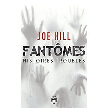 Fantômes : Histoires troubles