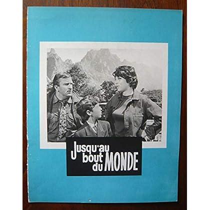 Dossier de presse de Jusqu'au bout du monde (1962) – 30x24cm, 8 p - Film de François Villiers avec P Mondy, D Perego, Marietto, M Dubois - Photos N&B + résumé scénario - Bon état.