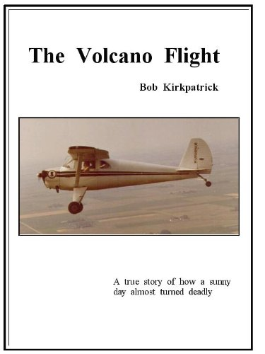 The Volcano Flight (English Edition) por Bob Kirkpatrick