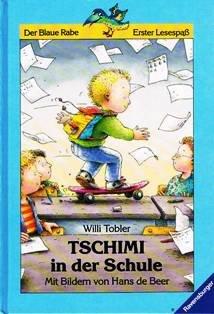 Tschimi in der Schule (Der Blaue Rabe)