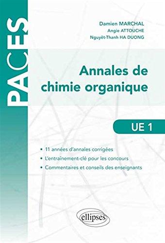 Annales de Chimie Organique UE1 11 Années d'Annales Corrigées