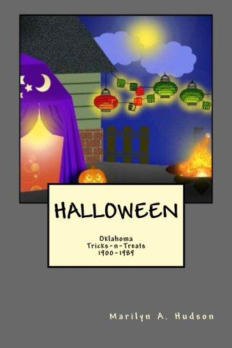 Halloween: Oklahoma Treats-n-Tricks, 1900-1980