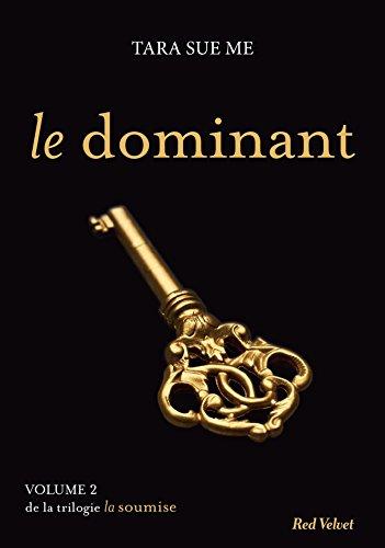Le dominant - La soumise vol.2