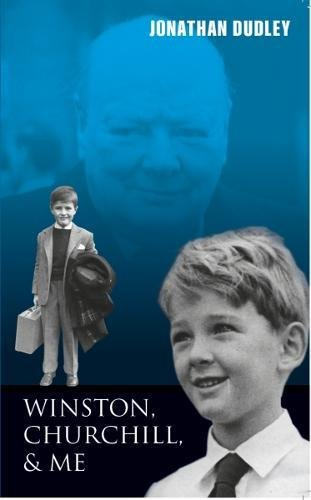 winston-churchill-and-me-childhood-memories-of-summers-with-the-churchills