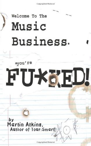 welcome-to-the-music-business-youre-fked-by-martin-atkins-2012-07-02