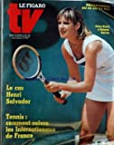 FIGARO TV [No 11417] du 20/05/1981 - CHRIS EVERT A ROLAND-GARROS LA CAS HENRI SALVADOR TENNIS - COMMENT SUIVRE LES INTERNATIONAUX DE FRANCE